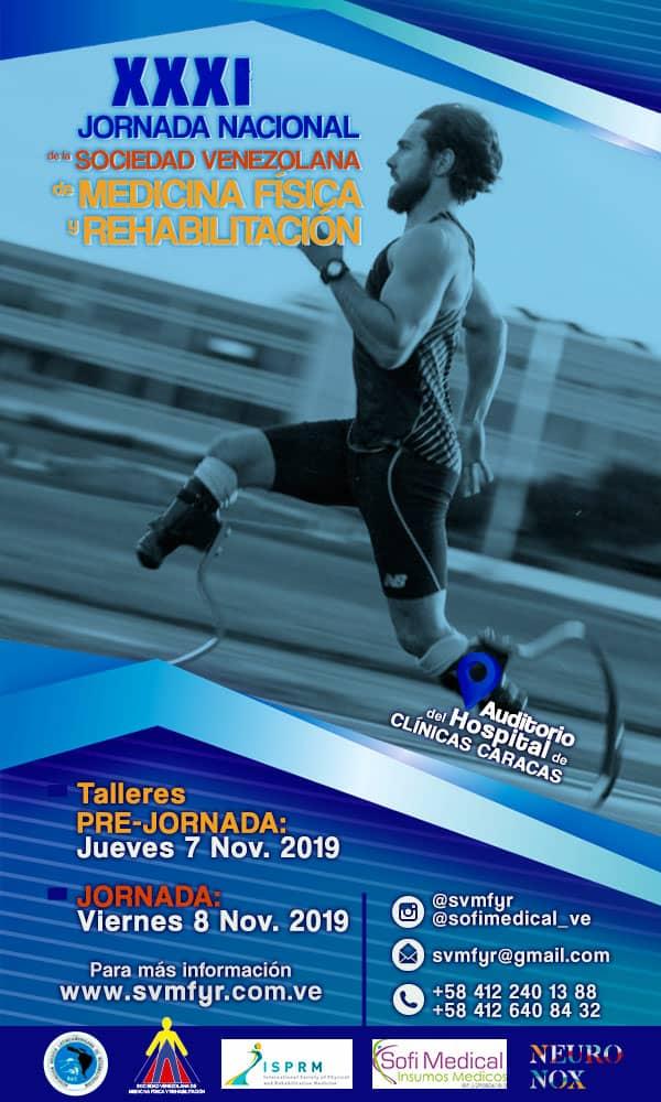 XXXI Jornada Nacional de la Sociedad Venezolana de Medicina Física y Rehabilitación